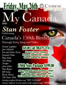 My Canada with Stan Foster @ Camrose Resort Casino  | Camrose | Alberta | Canada