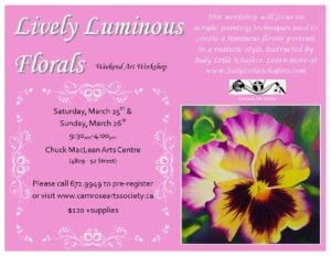 Lively Luminous Florals: Weekend Art Workshop @ Chuck MacLean Arts Centre