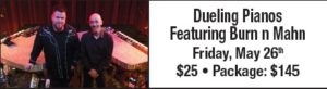 Dueling Pianos Featuring Burn N Mahn @ Camrose Resort Casino